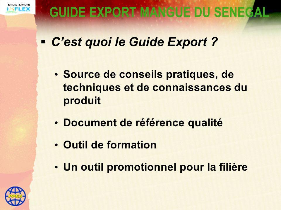 EDITIONS TECHNIQUES GUIDE EXPORT MANGUE DU SENEGAL Cest quoi le Guide Export .