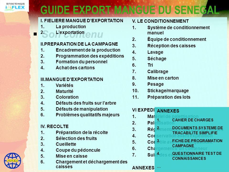 EDITIONS TECHNIQUES GUIDE EXPORT MANGUE DU SENEGAL Son contenu V.