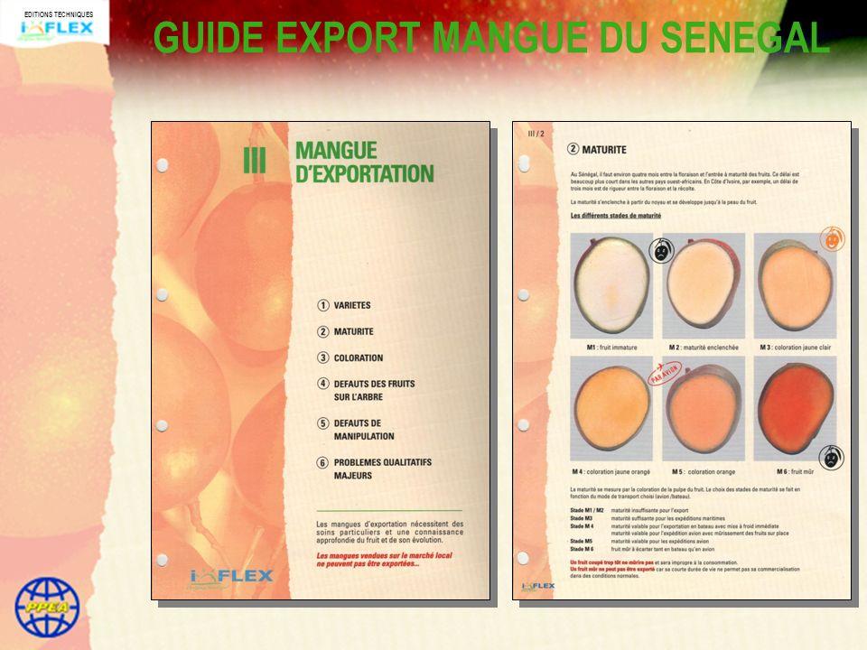 EDITIONS TECHNIQUES Son iconographie conviviale GUIDE EXPORT MANGUE DU SENEGAL