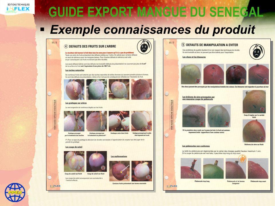 EDITIONS TECHNIQUES GUIDE EXPORT MANGUE DU SENEGAL Exemple connaissances du produit