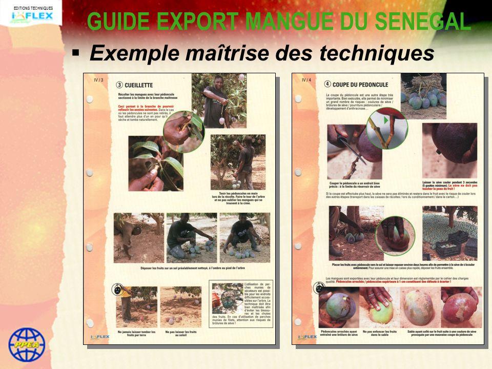 EDITIONS TECHNIQUES GUIDE EXPORT MANGUE DU SENEGAL Exemple maîtrise des techniques