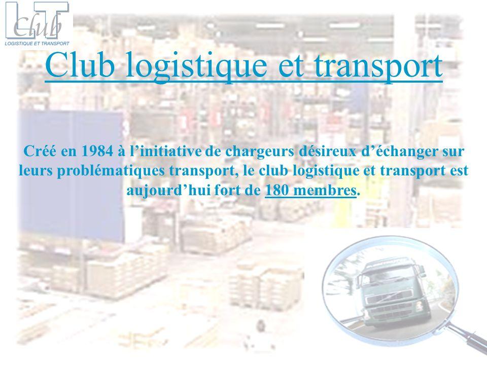 Créé en 1984 à linitiative de chargeurs désireux déchanger sur leurs problématiques transport, le club logistique et transport est aujourdhui fort de