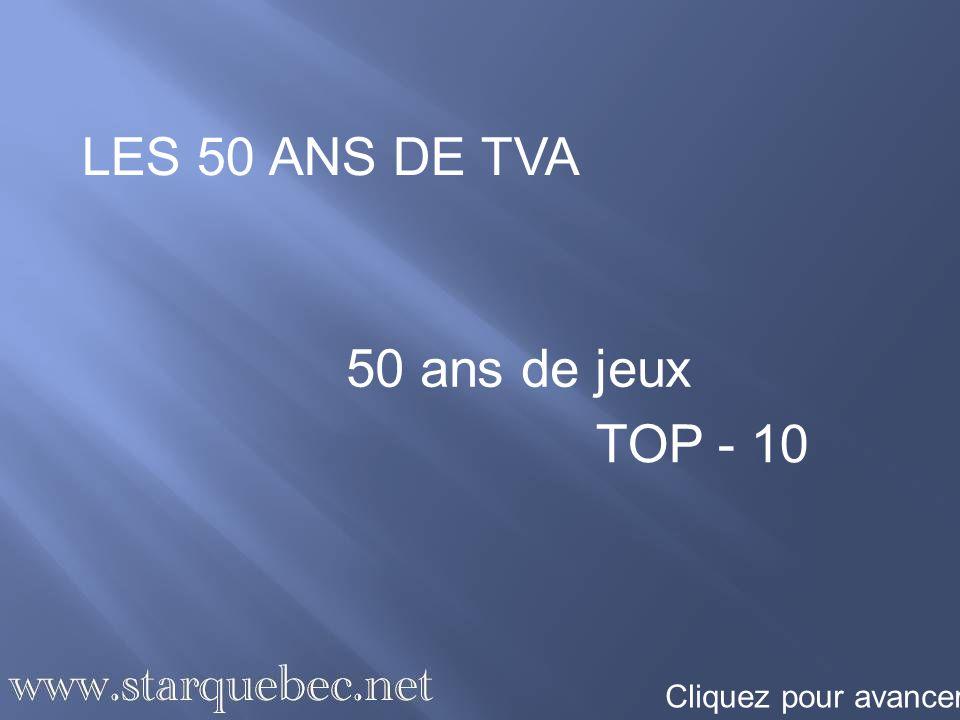 Star Québec vous présente son Top-10 des jeux à TVA En 50 ans, les jeux ont beaucoup évolué à la télévision, mais ce qui sest surtout amélioré, ce sont les prix offerts.