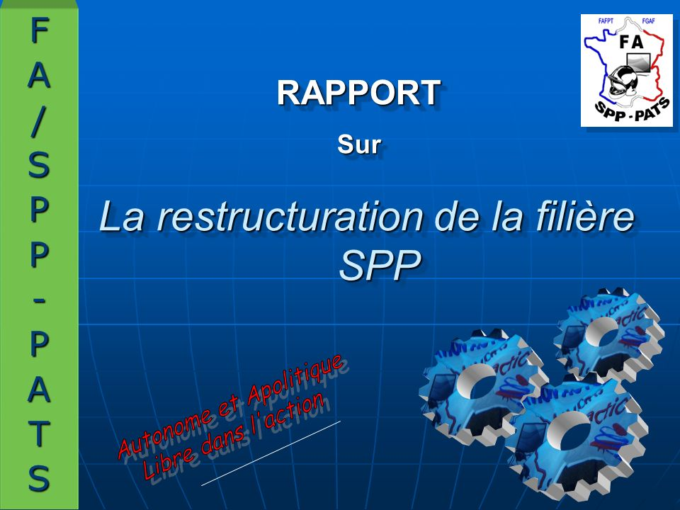 Avant - propos Dans le cadre de la procédure dauto saisine, le bureau du CSFPT a confié aux organisations syndicales, par lintermédiaire de la FS3, la constitution dun rapport sur la filière sapeur-pompier.