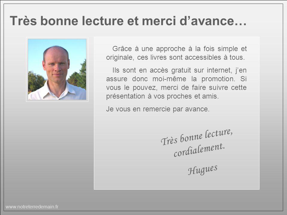 www.notreterredemain.fr Grâce à une approche à la fois simple et originale, ces livres sont accessibles à tous. Ils sont en accès gratuit sur internet