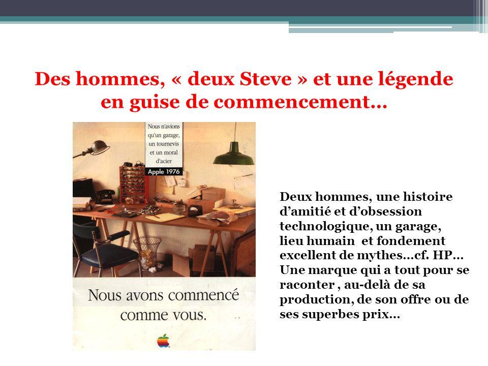Des hommes, « deux Steve » et une légende en guise de commencement… Deux hommes, une histoire damitié et dobsession technologique, un garage, lieu hum