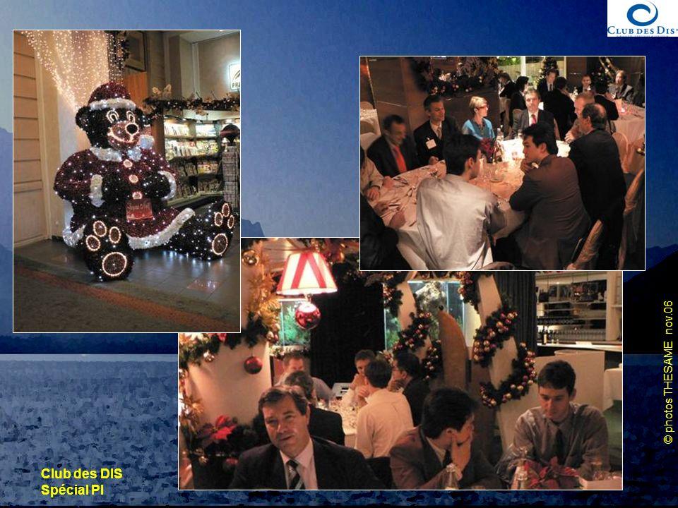 © photos THESAME nov.06 Club des DIS Spécial PI 30 novembre 2006