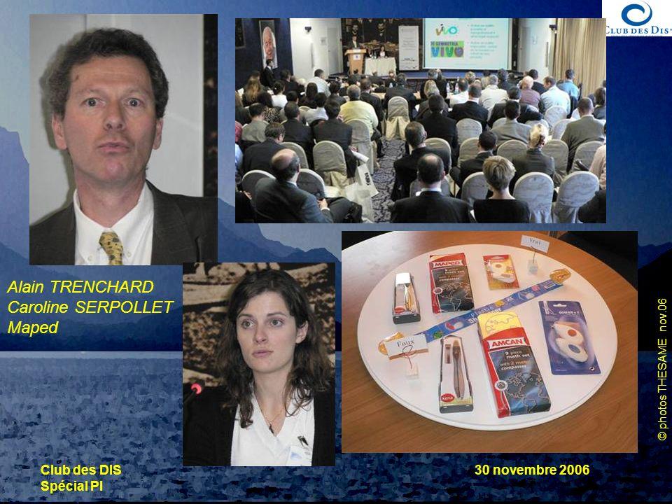 © photos THESAME nov.06 Club des DIS Spécial PI 30 novembre 2006 Alain TRENCHARD Caroline SERPOLLET Maped