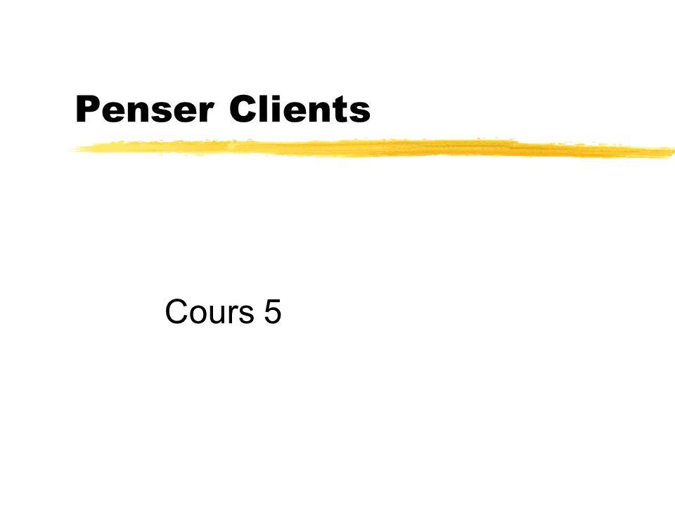 Plan du cours zFaire participer le client.zSélectionner sa clientèle.