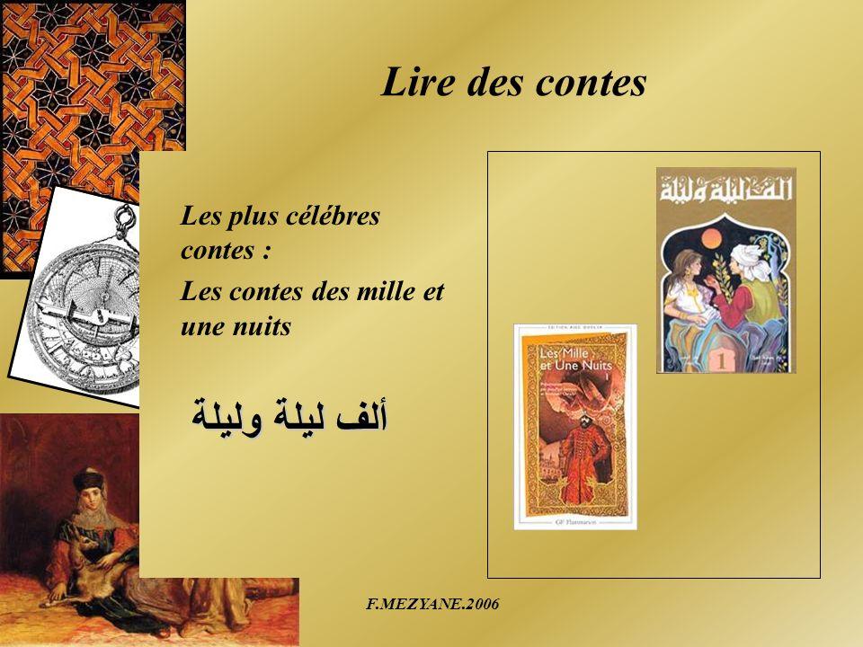 F.MEZYANE.2006 Lire des contes Les plus célébres contes : Les contes des mille et une nuits ألف ليلة وليلة