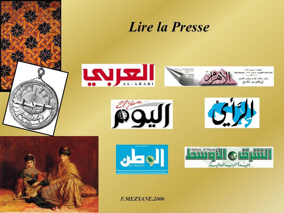 F.MEZYANE.2006 Découvrons ce monde La langue arabe est la langue officielle de 22 pays.