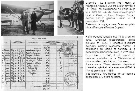 Ci-contre : Le 6 janvier 1931, Henri et Françoise Fouque Duparc à leur arrivée à La Sénia, en provenance de Paris avec leur Potez 36 F-AJYQ, premier a