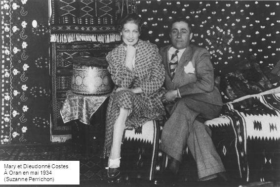 Mary et Dieudonné Costes À Oran en mai 1934 (Suzanne Perrichon)