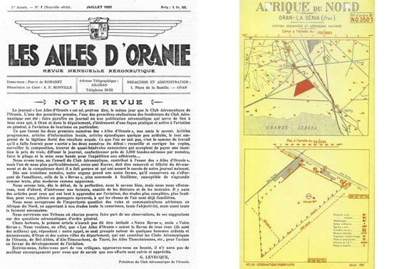 Laviation légère sest développée dune manière foudroyante à Oran après le meeting de lannée du Centenaire, le 4 mai 1930, et les tentatives de records à La Sénia.