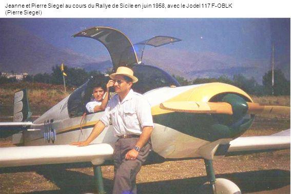 Jeanne et Pierre Siegel au cours du Rallye de Sicile en juin 1958, avec le Jodel 117 F-OBLK (Pierre Siegel)