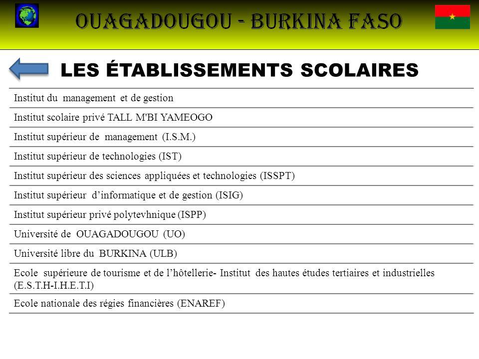 LES ÉTABLISSEMENTS SCOLAIRES Institut du management et de gestion Institut scolaire privé TALL M'BI YAMEOGO Institut supérieur de management (I.S.M.)