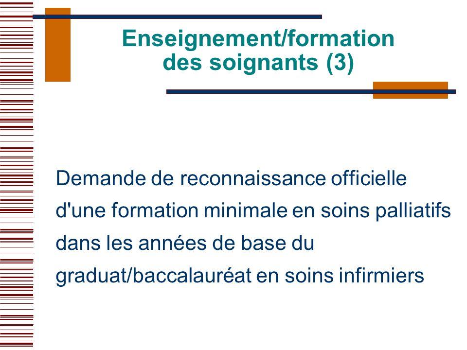 Demande de reconnaissance officielle d'une formation minimale en soins palliatifs dans les années de base du graduat/baccalauréat en soins infirmiers