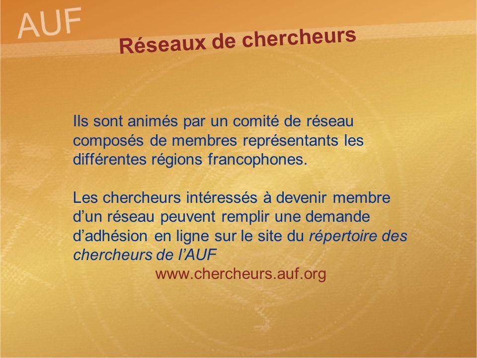 Ils sont animés par un comité de réseau composés de membres représentants les différentes régions francophones. Les chercheurs intéressés à devenir me