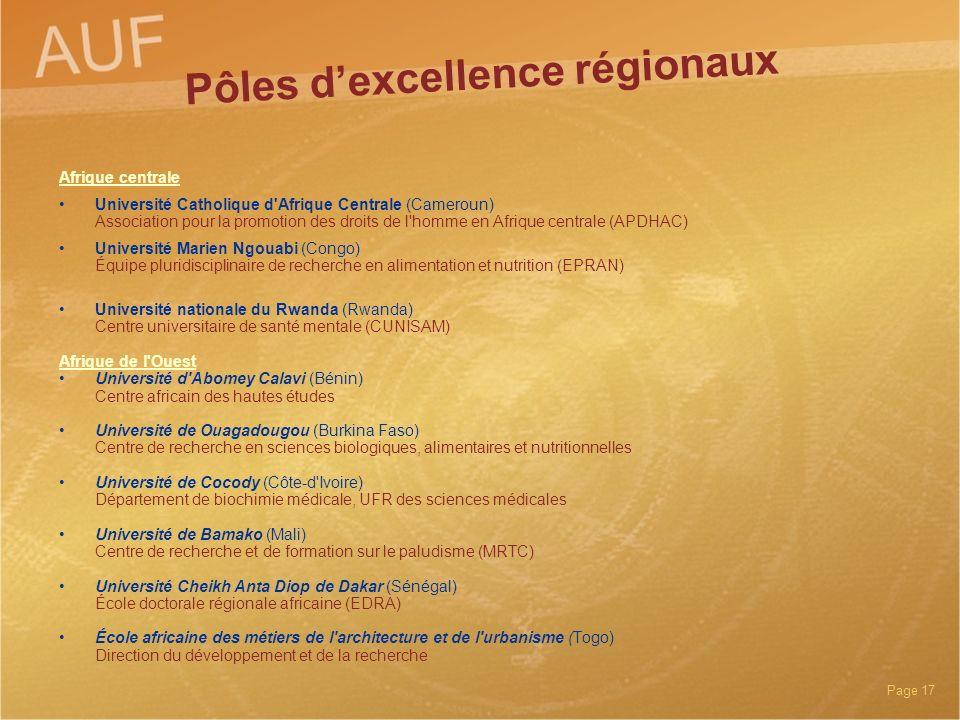 Page 17 Pôles dexcellence régionaux Afrique centrale Université Catholique d'Afrique Centrale (Cameroun) Association pour la promotion des droits de l