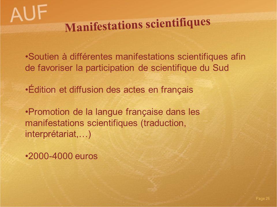 Page 26 Soutien à différentes manifestations scientifiques afin de favoriser la participation de scientifique du Sud Édition et diffusion des actes en