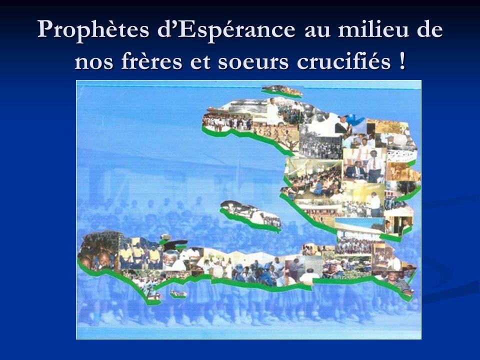Prophètes dEspérance au milieu de nos frères et soeurs crucifiés !