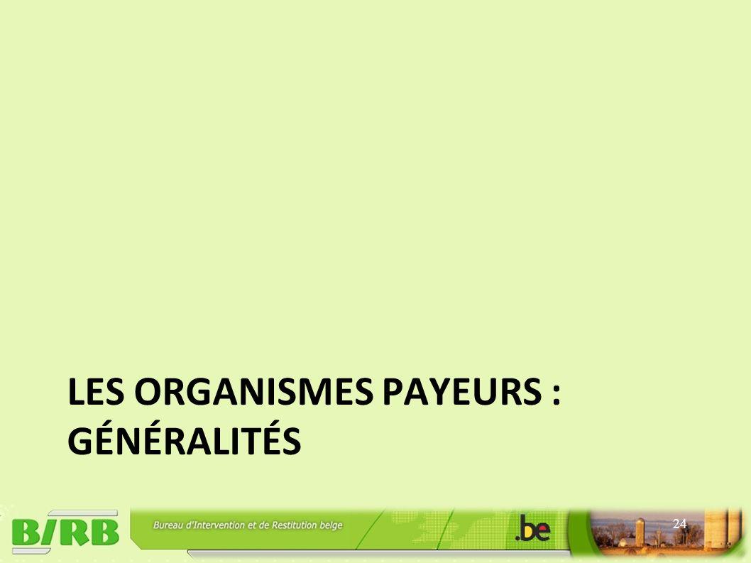 LES ORGANISMES PAYEURS : GÉNÉRALITÉS 24
