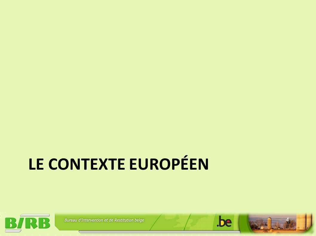LE CONTEXTE EUROPÉEN 4
