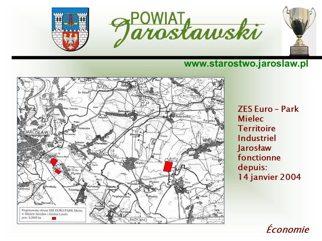 www.starostwo.jaroslaw.pl Économie ZES Euro – Park Mielec Territoire Industriel Jarosław fonctionne depuis: 14 janvier 2004