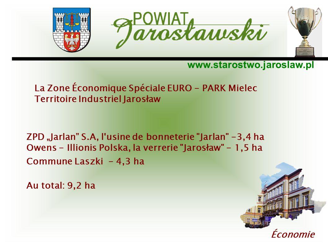 www.starostwo.jaroslaw.pl Économie La Zone Économique Spéciale EURO - PARK Mielec Territoire Industriel Jarosław ZPD Jarlan S.A, l'usine de bonneterie