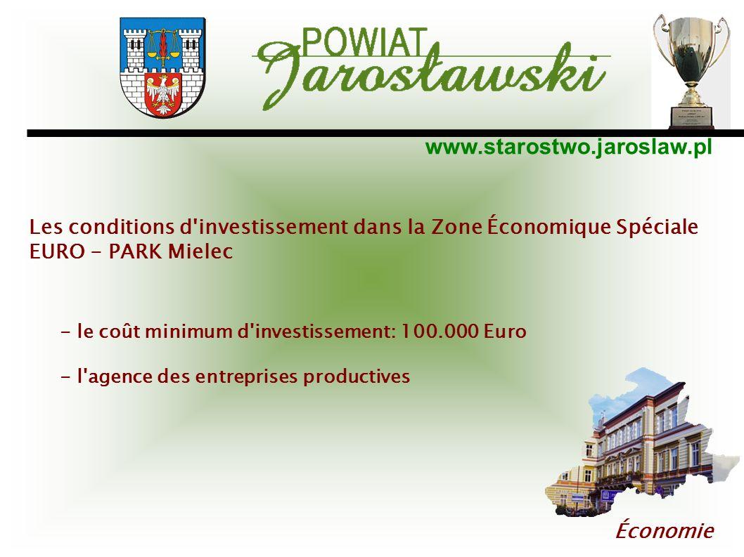 www.starostwo.jaroslaw.pl Économie Les conditions d'investissement dans la Zone Économique Spéciale EURO - PARK Mielec - le coût minimum d'investissem