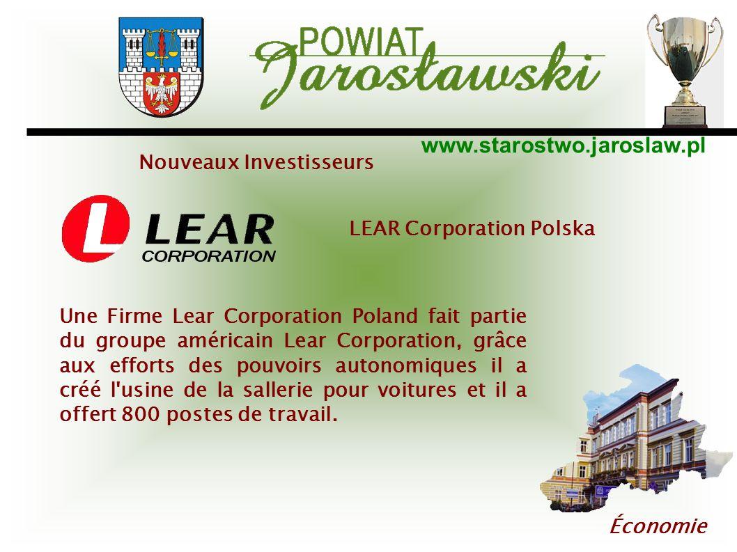 www.starostwo.jaroslaw.pl Économie LEAR Corporation Polska Une Firme Lear Corporation Poland fait partie du groupe américain Lear Corporation, grâce a