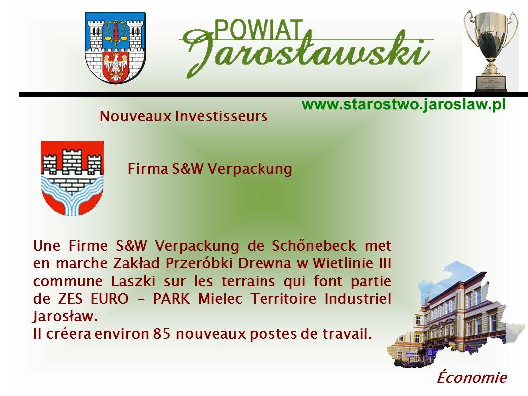 www.starostwo.jaroslaw.pl Économie Nouveaux Investisseurs Firma S&W Verpackung Une Firme S&W Verpackung de Schőnebeck met en marche Zakład Przeróbki D