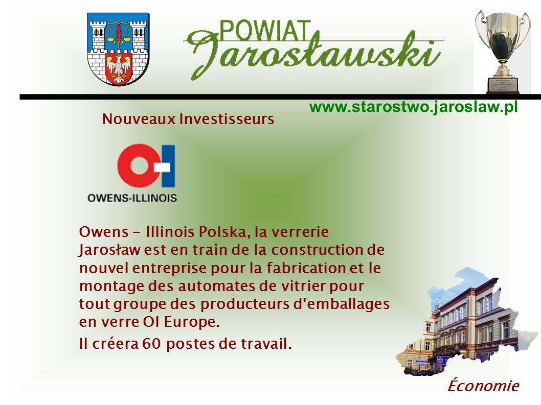 www.starostwo.jaroslaw.pl Économie Owens - Illinois Polska, la verrerie Jarosław est en train de la construction de nouvel entreprise pour la fabricat