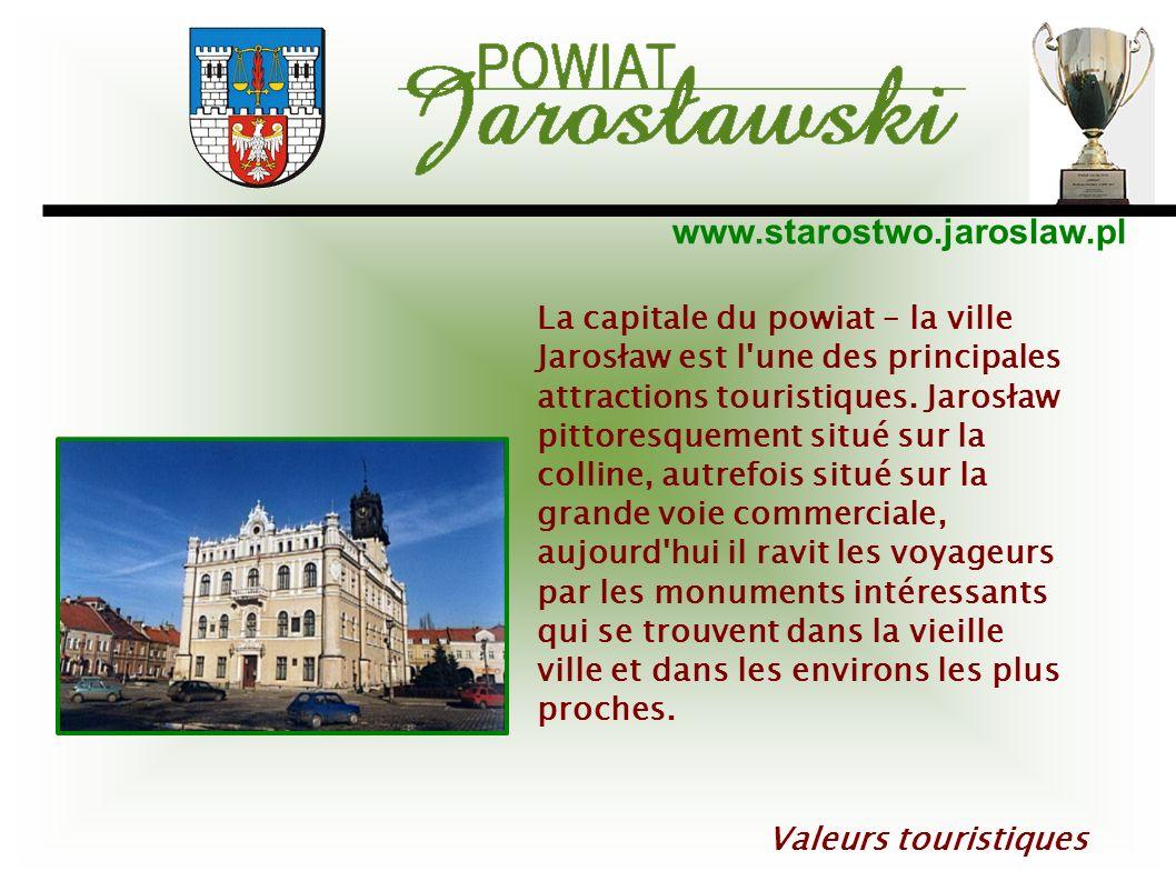 www.starostwo.jaroslaw.pl La capitale du powiat – la ville Jarosław est l'une des principales attractions touristiques. Jarosław pittoresquement situé