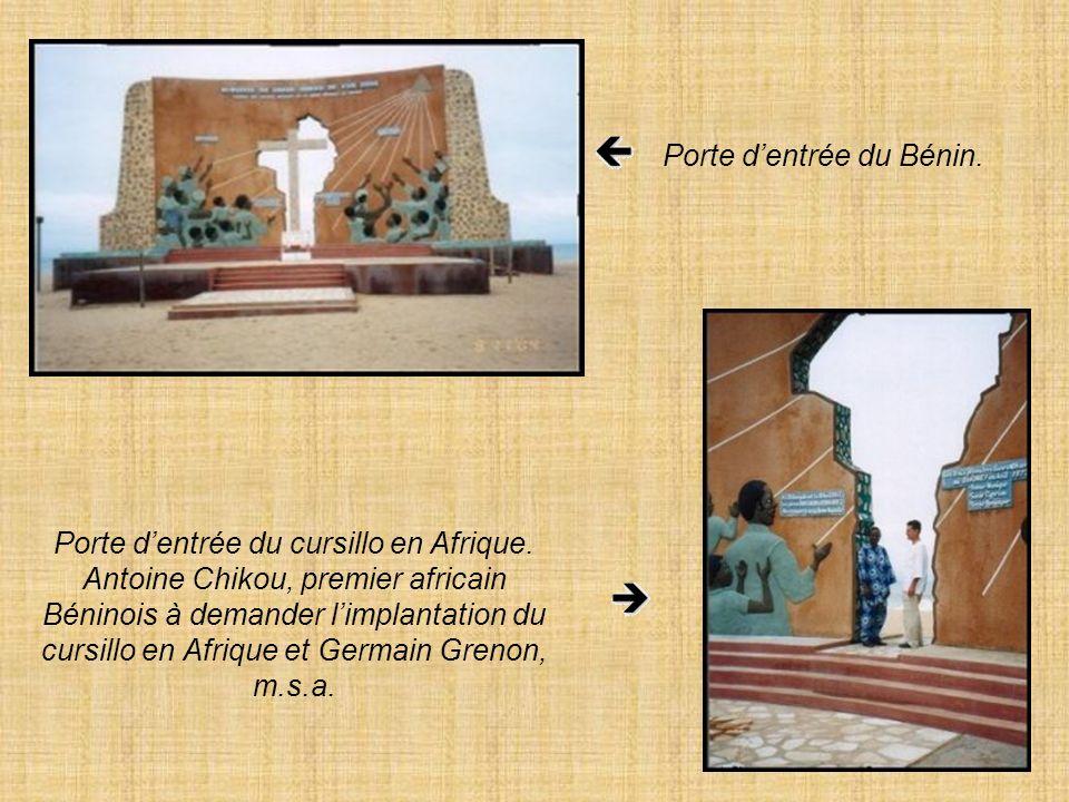 Porte dentrée du Bénin.Porte dentrée du cursillo en Afrique.