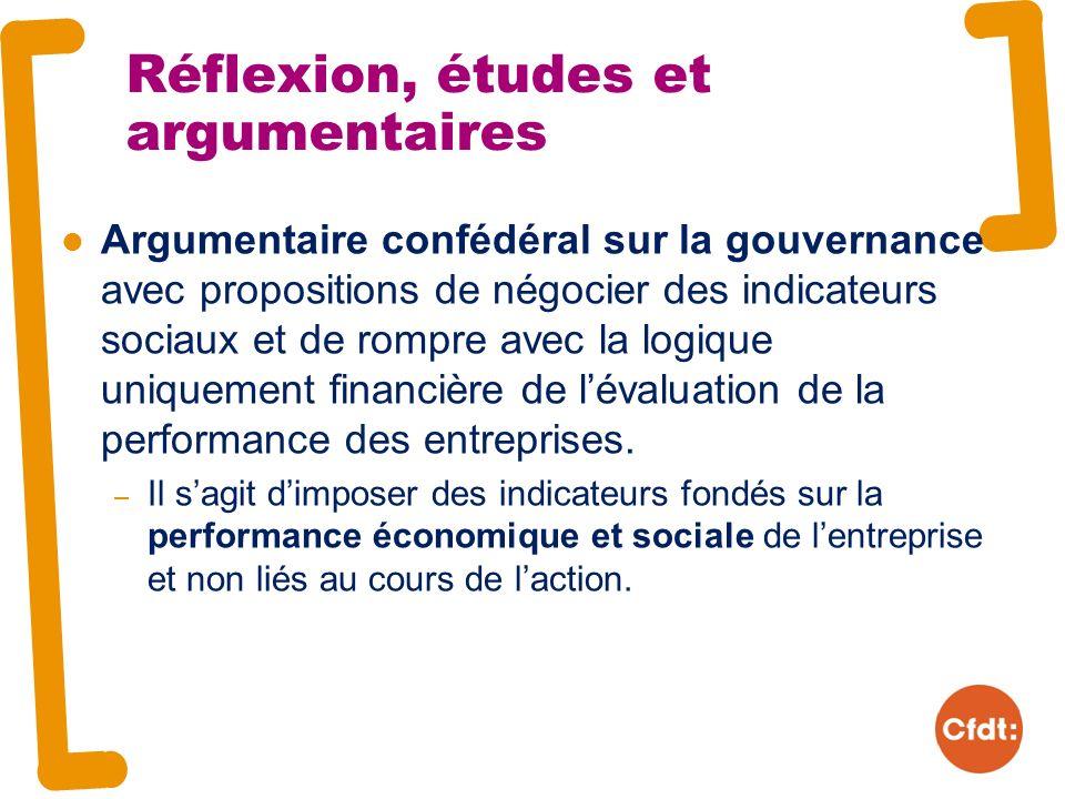 Argumentaire confédéral sur la gouvernance avec propositions de négocier des indicateurs sociaux et de rompre avec la logique uniquement financière de lévaluation de la performance des entreprises.
