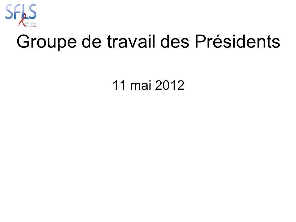 Groupe de travail des Présidents 11 mai 2012