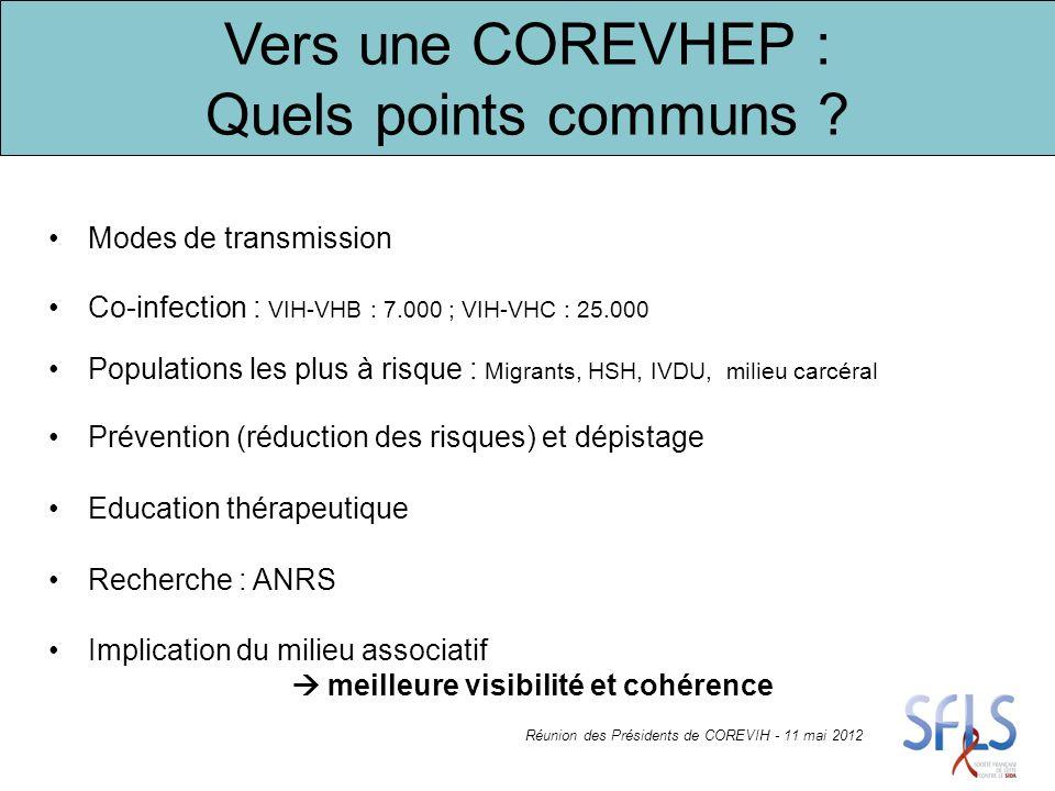 Vers une COREVHEP : Quelles divergences ? Réunion des Présidents de COREVIH - 11 mai 2012