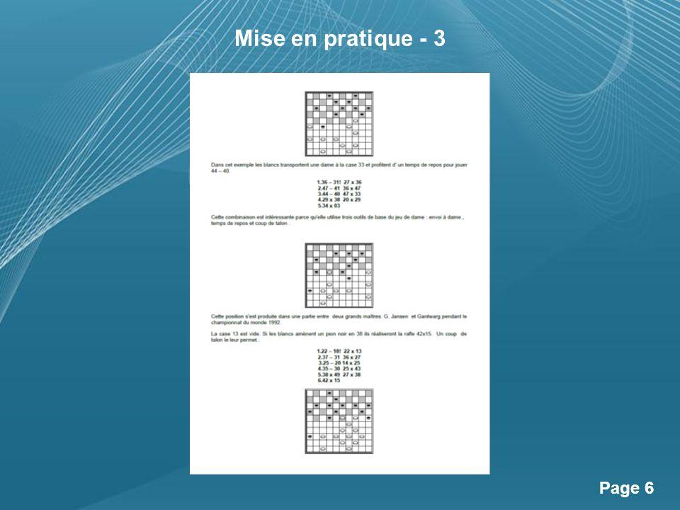 Powerpoint Templates Page 7 Mise en pratique - 4 / Exercices