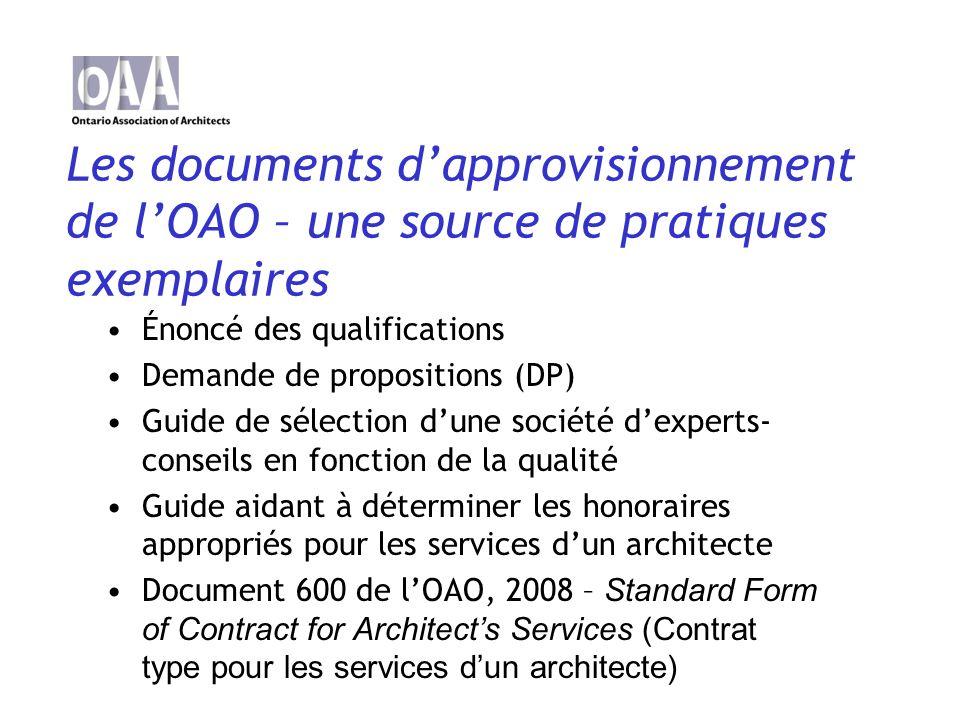 Étape 1: Énoncé des qualifications Faire un appel de déclaration dintérêt auprès de cabinets compétents; Évaluer et préqualifier les architectes-conseils; Établir la liste restreinte des cabinets qui passeront à létape de la DP.