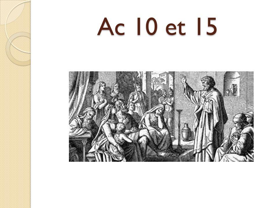 Ac 10 et 15