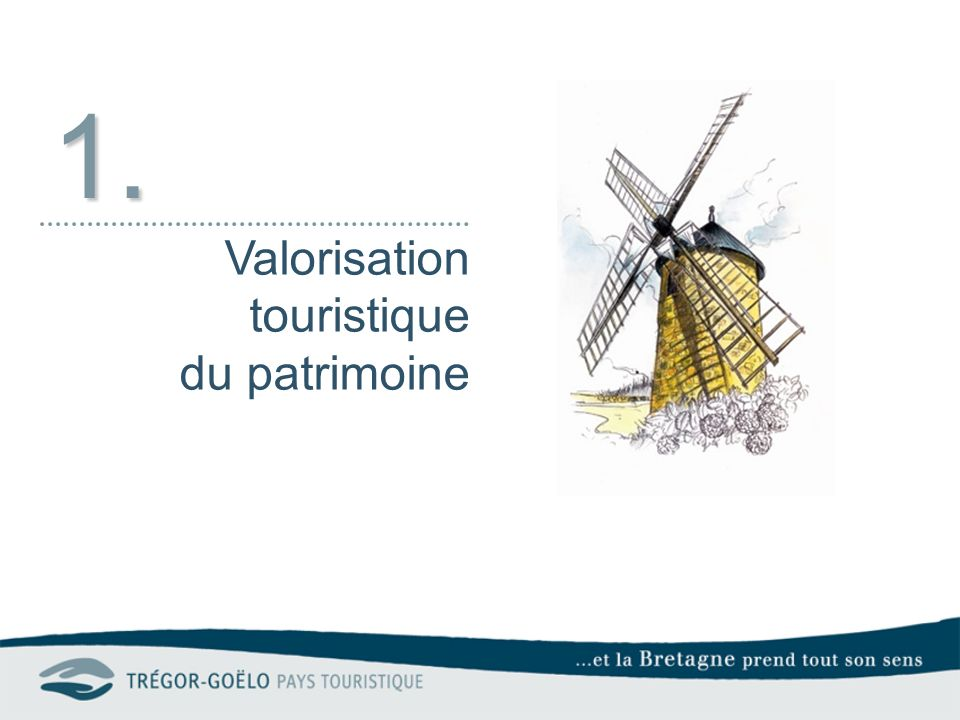 1.Valorisation touristique du patrimoine 1.1.