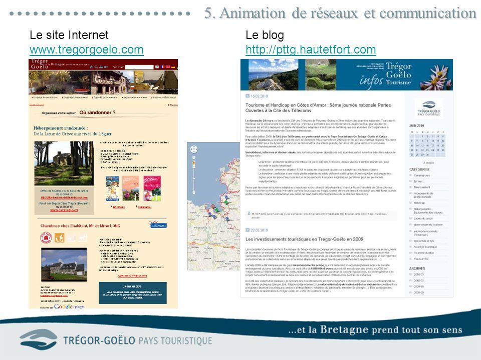 5. Animation de réseaux et communication Le site Internet www.tregorgoelo.com www.tregorgoelo.com Le blog http://pttg.hautetfort.com http://pttg.haute