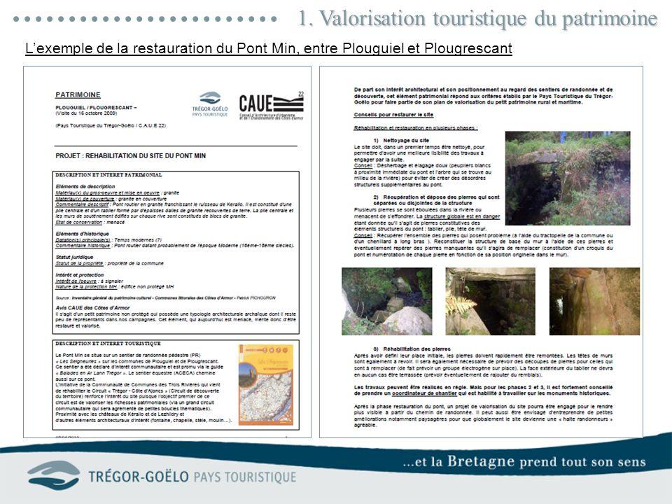 1. Valorisation touristique du patrimoine Lexemple de la restauration du Pont Min, entre Plouguiel et Plougrescant