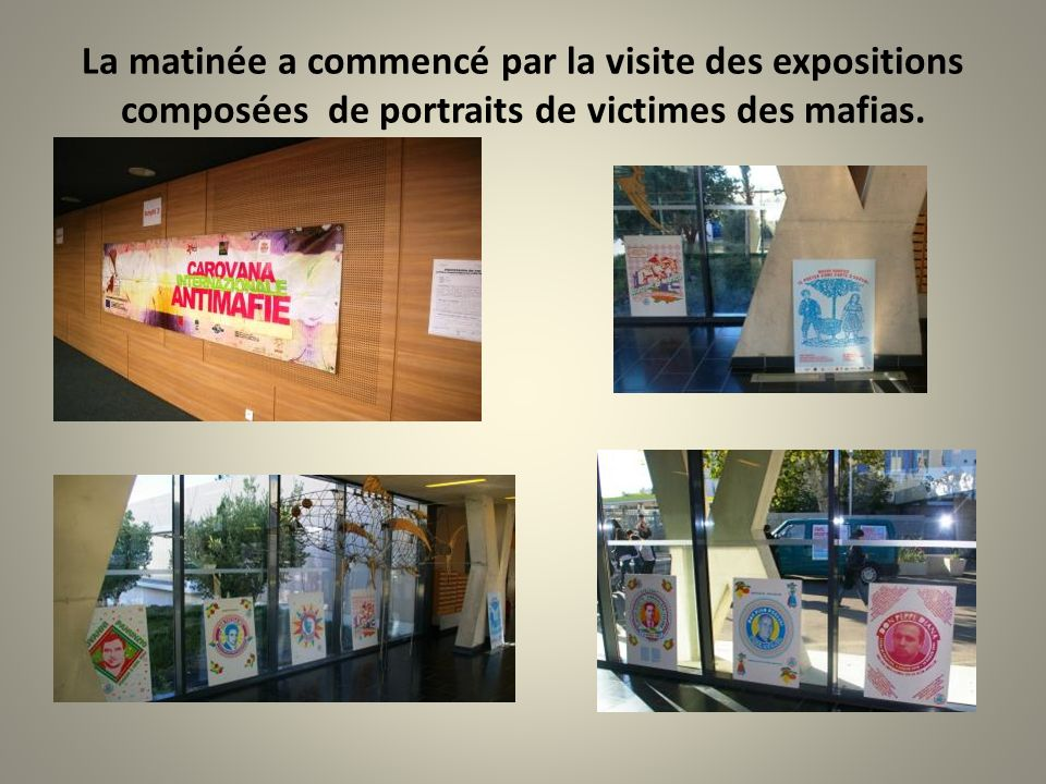 La matinée a commencé par la visite des expositions composées de portraits de victimes des mafias.