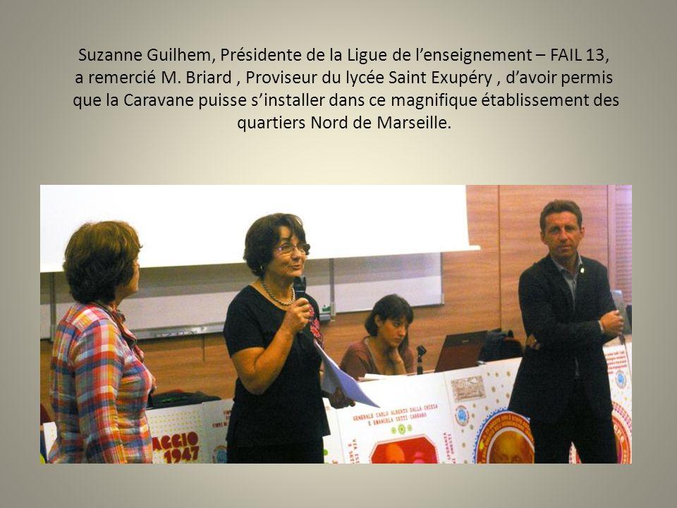 Suzanne Guilhem, Présidente de la Ligue de lenseignement – FAIL 13, a remercié M. Briard, Proviseur du lycée Saint Exupéry, davoir permis que la Carav