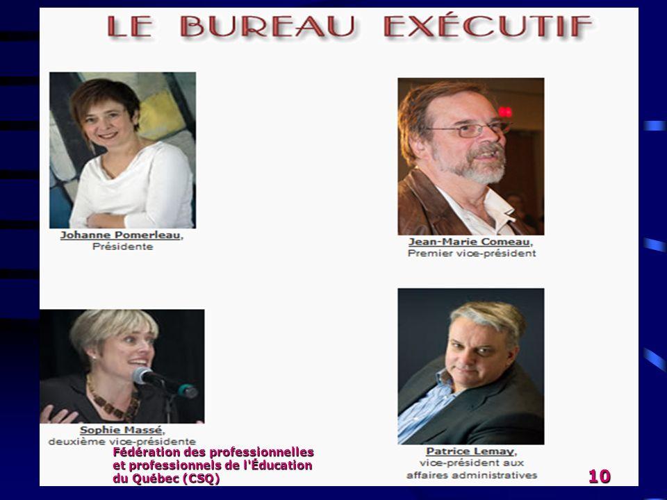 Fédération des professionnelles et professionnels de l'Éducation du Québec (CSQ) 10