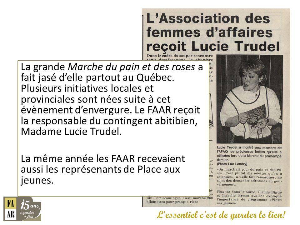 La grande Marche du pain et des roses a fait jasé delle partout au Québec. Plusieurs initiatives locales et provinciales sont nées suite à cet évèneme