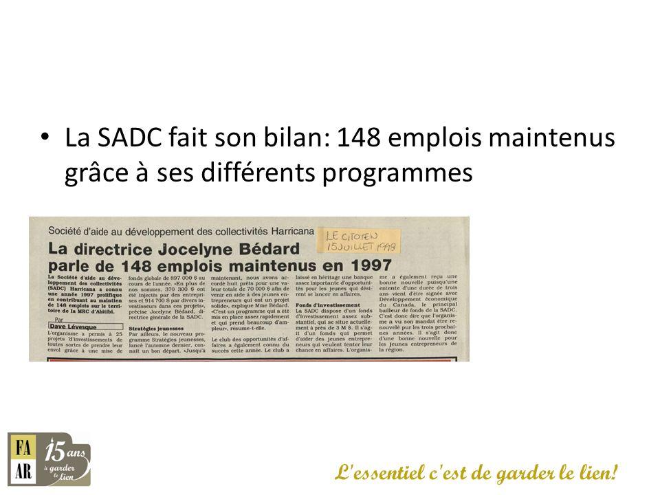 La SADC fait son bilan: 148 emplois maintenus grâce à ses différents programmes L'essentiel c'est de garder le lien!