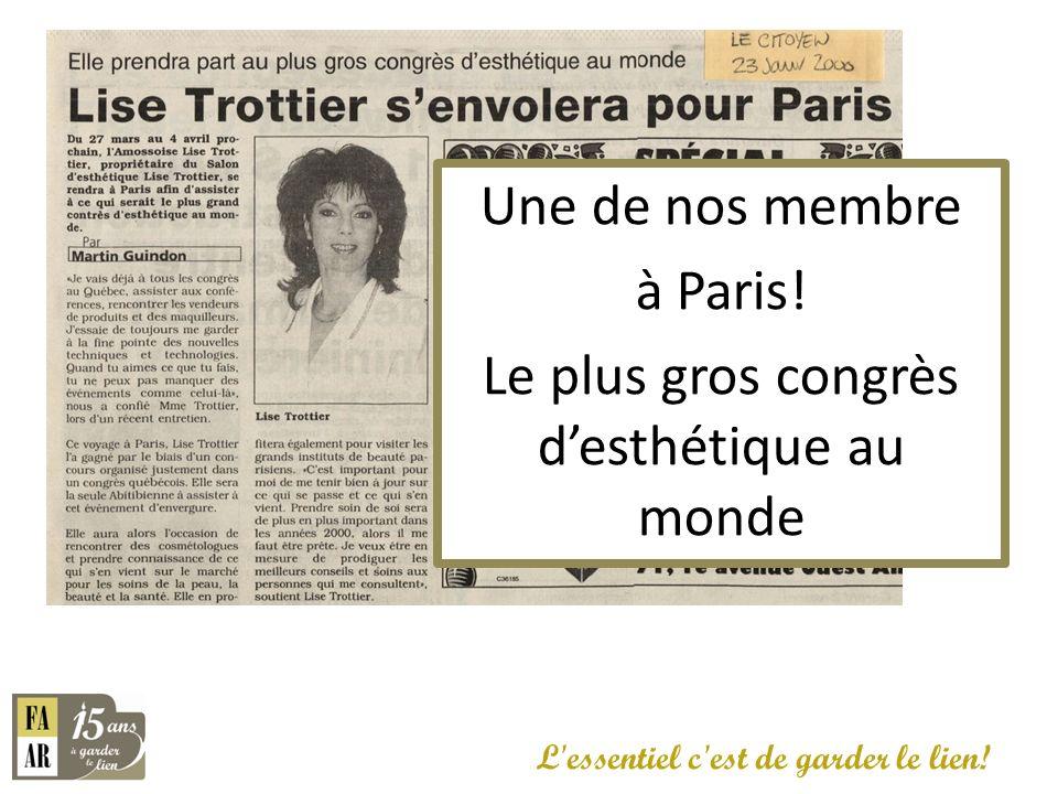 Une de nos membre à Paris! Le plus gros congrès desthétique au monde